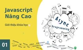 Javascript Nâng Cao: Asynchronous Programming
